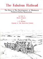 The Story of the Development of Montana's Flathead Indian Reservation